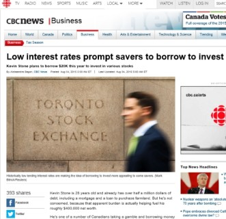 Low interest rates prompt savers to borrow to invest CBC News